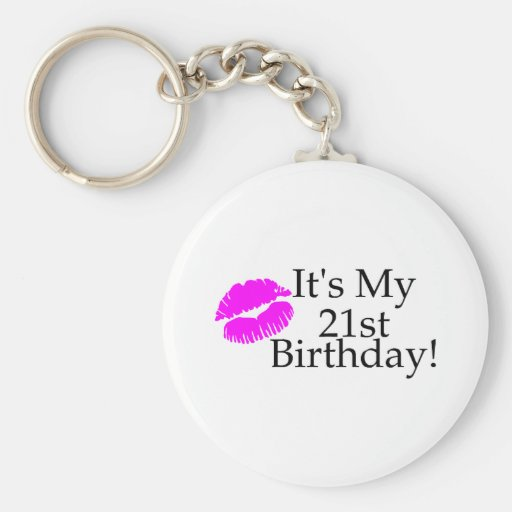 Its My 21st Birthday (Kiss) Keychains