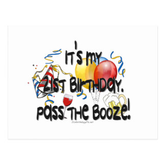 It's My 21st Birthday, Pass the Booze Postcard