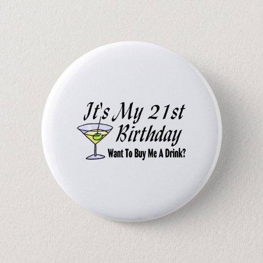 It's My 21st Birthday Pinback Button
