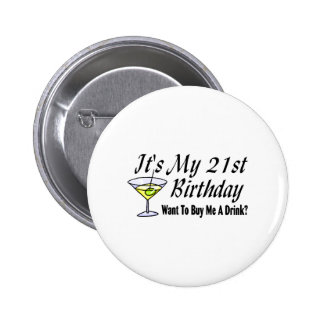 It's My 21st Birthday Pinback Button