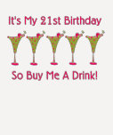 It's My 21st Birthday T-shirts