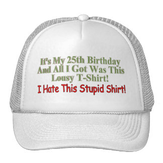 Its My 25th Birthday Gifts Trucker Hat