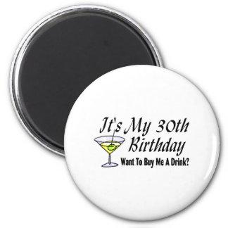 It's My 30th Birthday 2 Inch Round Magnet
