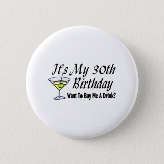 It's My 30th Birthday Button
