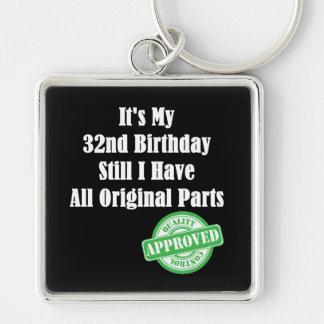 It's My 32nd Birthday Keychain