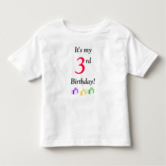It's my 3rd Birthday! Toddler T-shirt