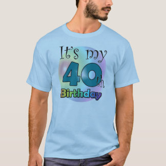 It's my 40th Birthday (Blue) T-Shirt