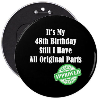 It's My 48th Birthday Pinback Button