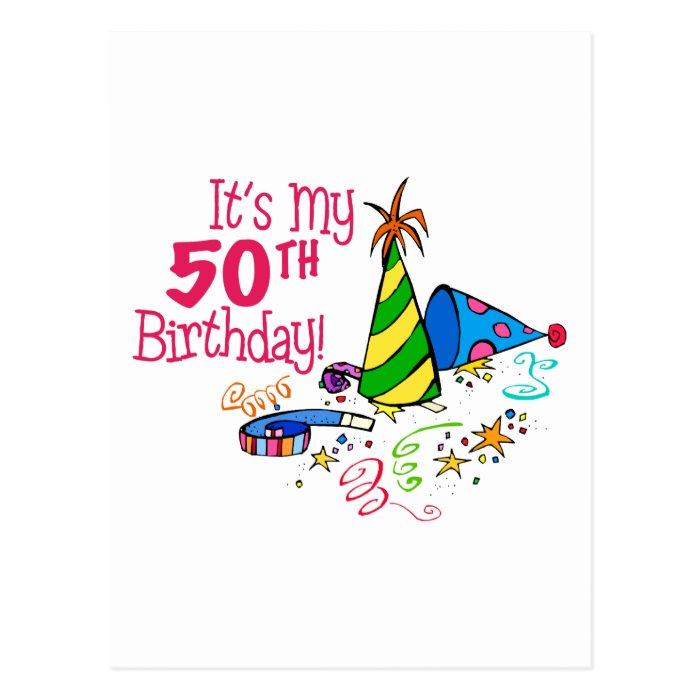 Its My 50th Birthday Party Hats Postcard