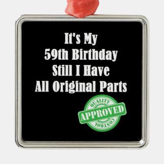 It's My 59th Birthday Metal Ornament
