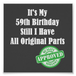 It's My 59th Birthday Poster