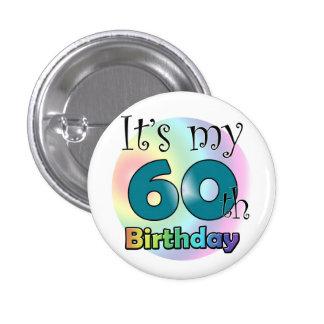 It's my 60th Birthday (Blue) Button