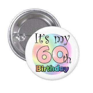 It's my 60th Birthday (pink) Pinback Button