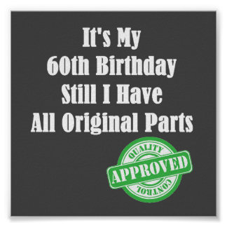 It's My 60th Birthday Poster