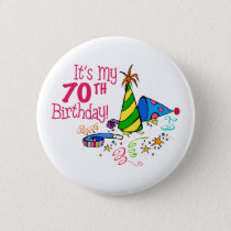 It's My 70th Birthday (Party Hats) Button