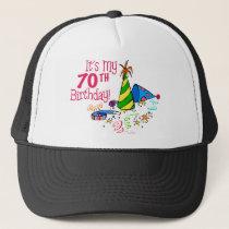 It's My 70th Birthday (Party Hats) Trucker Hat