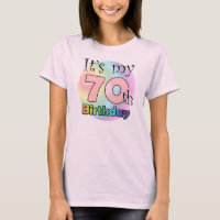 It's my 70th Birthday (wink) T-Shirt