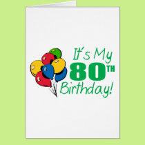 It's My 80th Birthday (Balloons) Card