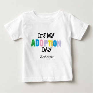 Its my adoption day by ozias baby T-Shirt