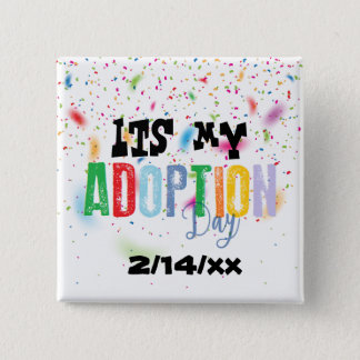 Its my adoption day by ozias button