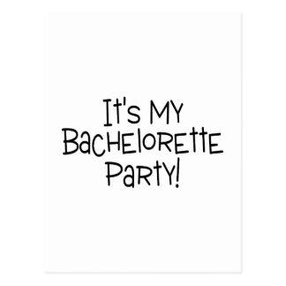 Its My Bachelorette Party Postcard
