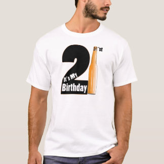It's My birthday 21 years old T-Shirt