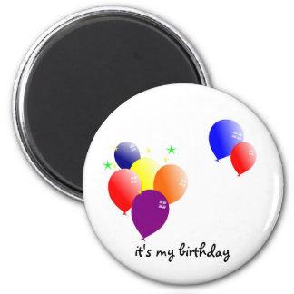 it's my birthday 2 inch round magnet