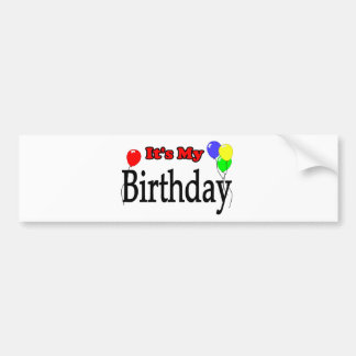 It's My Birthday Balloons Bumper Sticker