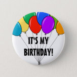 """It&#39;s my birthday balloons button   Custom badge<br><div class=""""desc"""">It&#39;s my birthday balloons button. Custom badge for Happy Birthday boy or girl. Colorful design with fun text typography. Suitable for men women and kids.</div>"""