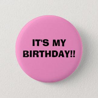 IT'S MY BIRTHDAY!! BUTTON