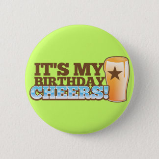 It's My Birthday CHEERS! beers! Button