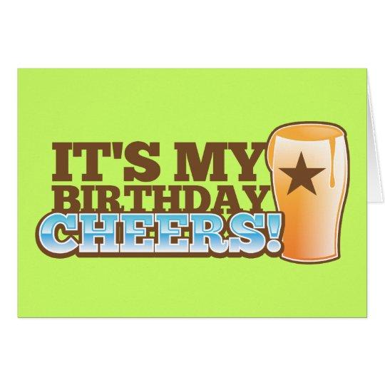 It's My Birthday CHEERS! beers! Card