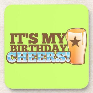 It's My Birthday CHEERS! beers! Coaster
