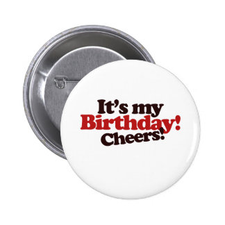 Its my Birthday! Cheers! Button