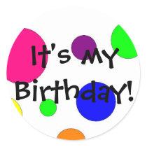 It's my birthday! classic round sticker