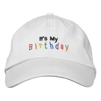 It's My Birthday Embroidered Baseball Cap