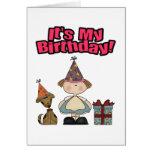 Its my birthday (GIRL) Greeting Cards