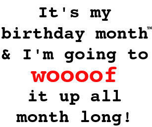 Its My Birthday Month Dog Shirt