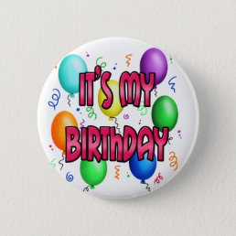 It's My Birthday Party Cool Balloons Pinback Button