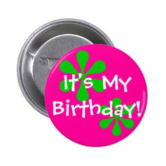 It's My Birthday! Pinback Button