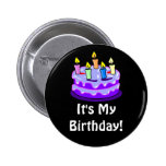It's My Birthday! Quote with Birthday Cake Pinback Button