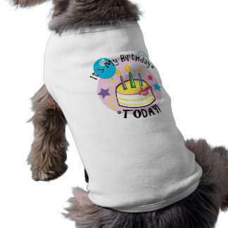 It's my Birthday Today! Doggie Tee Shirt