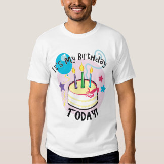 It's my Birthday Today! Shirt