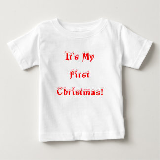 """It's My First Christmas!"" Shirt"