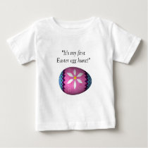 """It's my first Easter egg hunt!"" Baby T-Shirt"