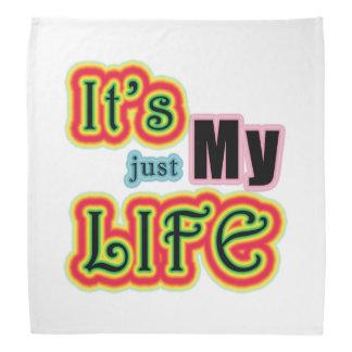 It's My Life Bandana