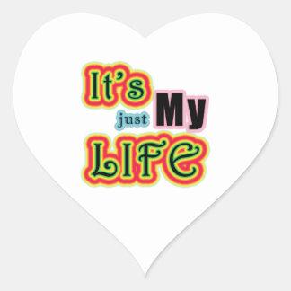 It's My Life Heart Sticker