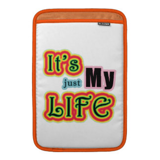 It's My Life MacBook Air Sleeve