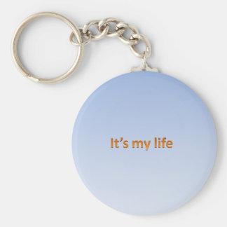 it's my life keychain