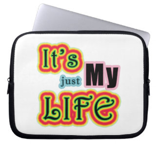 It's My Life Laptop Computer Sleeves